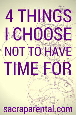 4 things I choose not to have time for (like ironing!) | Sacraparental.com