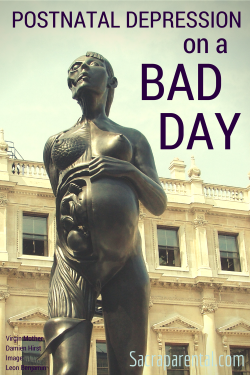 What a bad day might be like for someone with postnatal depression | Sacraparental.com