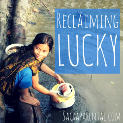 Let's reclaim and redefine the word 'lucky'...