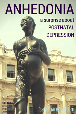 Have you heard of ANHEDONIA? Neither had I until I had postnatal / postpartum depression. Here's what it's like. | Sacraparental.com