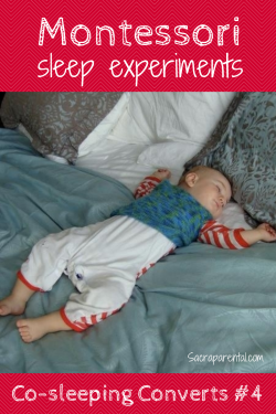 Montessori sleep experiments, Co-sleeping Converts #4