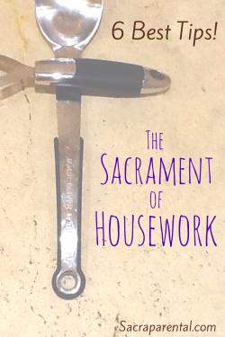 6 great tips for making housework easier! | Sacraparental.com