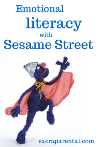 Emotional Literacy with Sesame Street | Sacraparental.com
