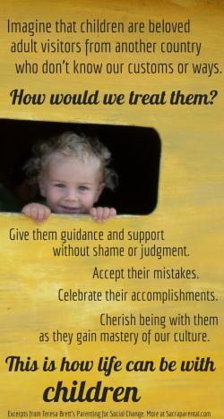 Parenting for social change, Teresa Brett, treating children as beloved foreigners, Christian parenting, gentle parenting
