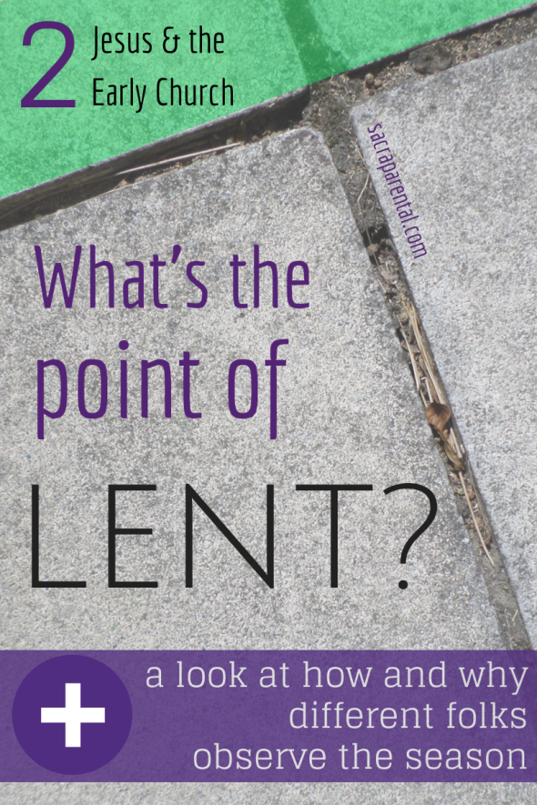 Why fast at Lent? Jesus fasting, fasting in the early church, What's the point of Lent?