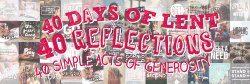 40 acts of generosity, lent reflections, stewardship uk