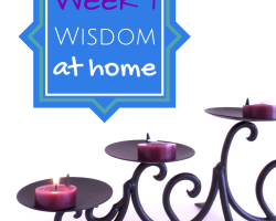 Lent candles, Lent with kids, Lent at home, Jesus and wisdom, teaching children wisdom, toilet learning, Christian parenting