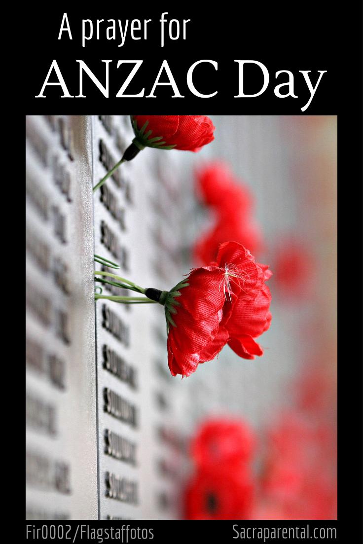 A prayer for ANZAC Day | Sacraparental.com