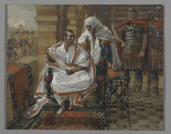 The Message of Pilate's Wife, James Tissot | Carol Ann Duffy, Pilate's Wife | Sacraparental.com