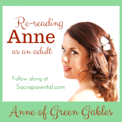 Re-reading Anne of Green Gables as a adult | Sacraparental.com | Anna Leese by James Aitken photography