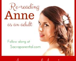 Annie and Anne of Green Gables | Sacraparental.com