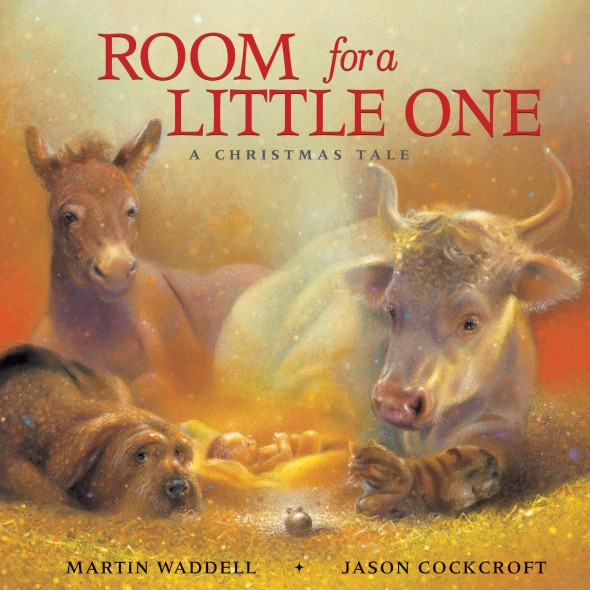 Advent with Kids: one of my favourite kids' books for Christmas: Room for a Little One, Martin Waddell and Jason Cockcroft | Sacraparental.com