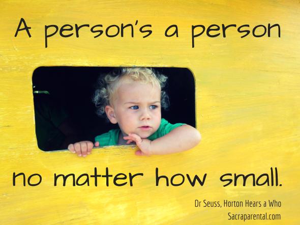 Dr Seuss, Horton Hears a Who: A person's a person no matter how small   Sacraparental.com