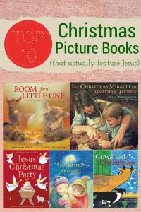Top 10 Christmas Picture Books (that Feature Jesus) | Sacraparental.com