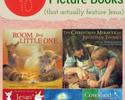 Top 10 Christmas Picture Books (that Feature Jesus) | Sacraparental.com