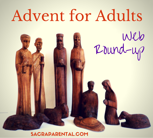 Heaps of resources and new discoveries to support your Advent journey | Sacraparental.com