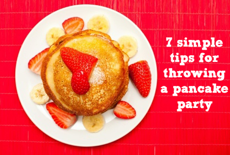 7 simple tips for throwing a pancake party! | Sacraparental.com