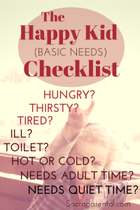 The happy kid checklist: things to keep an eye on to prevent meltdowns | Sacraparental.com